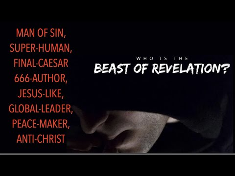 WHO IS THE BEAST OF REVELATION-MAN OF SIN, SUPER-HUMAN, FINAL-CAESAR, 666-AUTHOR,  ANTICHRIST? - Discover the Book Ministries